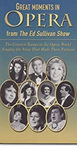 Great Moments in Opera from The Ed Sullivan Show (2pc) [VHS]