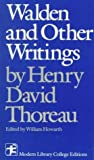 Walden and Other Writings (0075542676) by Henry David Thoreau