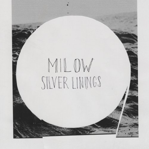 Milow - Silver Linings (Special Deluxe Version) - Zortam Music