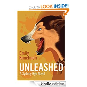 <strong>Like A Great Thriller? Then we think you'll love our brand new Thriller of the Week: From Emily Kimelman's Thriller <em>UNLEASHED - A SYDNEY RYE NOVEL (VOL. 1)</em> - 4.2 Stars on Amazon and THIS JUST IN: <em>UNLEASHED</em> is Now FREE for KND Readers For A Limited Time - (Normally $2.99 on Kindle)</strong>
