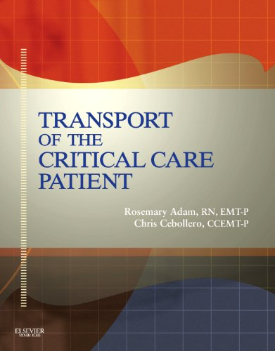 Transport of the Critical Care Patient - Text and RAPID...