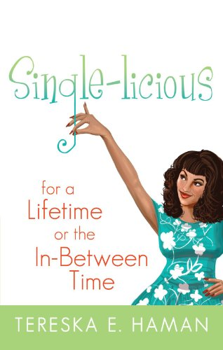 Single-licious: For a Lifetime or the In-Between Time PDF