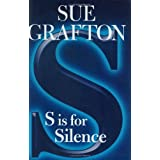 S is for Silence (Kinsey Millhone Mysteries) ~ Sue Grafton