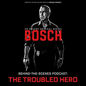 Bosch Behind-the-Scenes Podcast: The Troubled Hero Speech