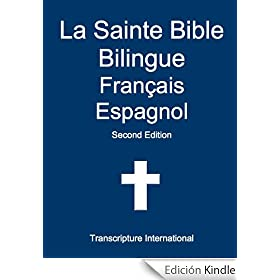 La Sainte Bible Bilingue Fran�ais Espagnol (French Edition)