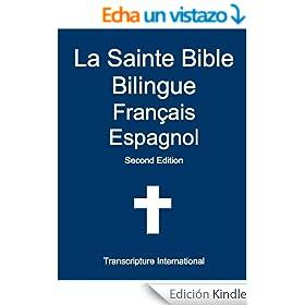 La Sainte Bible Bilingue Fran�ais Espagnol (French Edition)