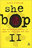 She Bop 2: The Definitive History of Women in Rock, Pop and Soul