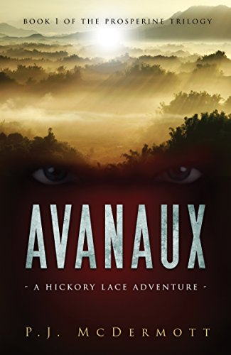 Avanaux: A Hickory Lace Adventure by PJ Mcdermott ebook deal
