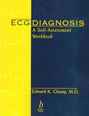 ECG Diagnosis: A Self-Assessment Workbook