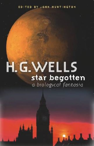 Star-Begotten: A Biological Fantasia