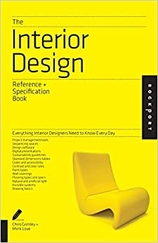 The Interior Design Reference Specification Book Everything Interior Designers