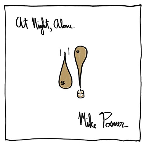 Mike Posner - At Night, Alone - Zortam Music