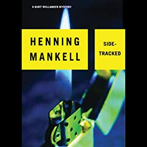 Sidetracked: A Kurt Wallander Mystery | [Henning Mankell]