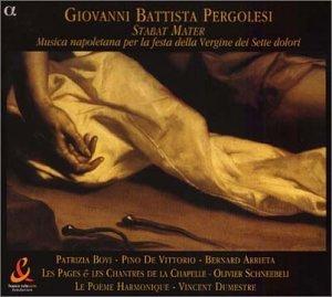Pergolesi: Stabat Mater - Les Pages & Les Chantres De La Chapelle