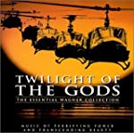 Twilight of the Gods: The Essential W...