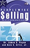 img - for PEOPLEWISE Selling: The Art of Selling Brain to Brain book / textbook / text book
