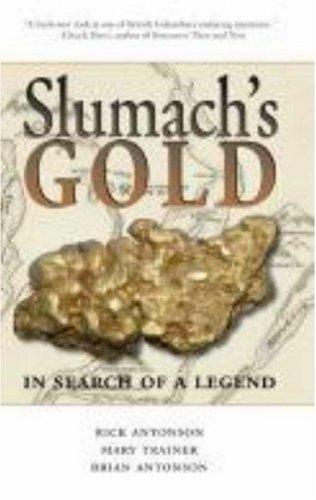 Download Slumach's Gold: In Search of a Legend