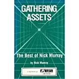 Gathering Assets: The Best of Nick Murray