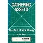 Gathering Assets: The Best of Nick Mu...