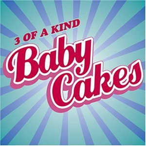 3 Of A Kind - Babycakes - Zortam Music