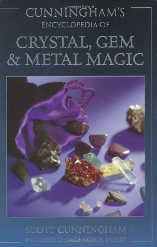 Cunningham's Encyclopedia of Crystal, Gem & Metal Magic (Cunningham's Encyclopedia Series)