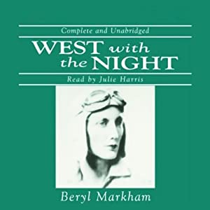 West with the Night | [Beryl Markham]