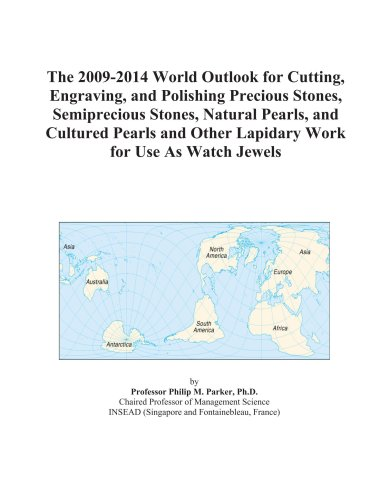 the-2009-2014-world-outlook-for-cutting-engraving-and-polishing-precious-stones-semiprecious-stones-