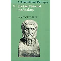 【クリックで詳細表示】A History of Greek Philosophy: Volume 5, The Later Plato and the Academy (Later Plato & the Academy) [ペーパーバック]