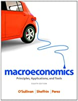 Macroeconomics: Principles, Applications, and Tools, 8th Edition