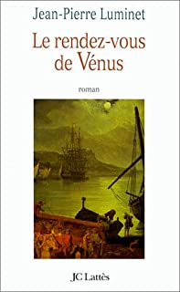 Le rendez-vous de Vénus : roman
