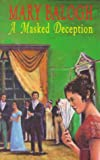 A Masked Deception (0727854607) by Balogh, Mary