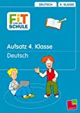 Fit für die Schule, Aufsatz, 4. Klasse - Deutsch - Werner Zenker