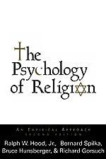 The Psychology of Religion An Empirical Approach by Ralph W. Hood Jr. PhD