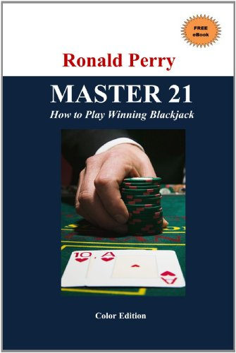 Master 21 How To Play Winning Blackjack Full Color Edition