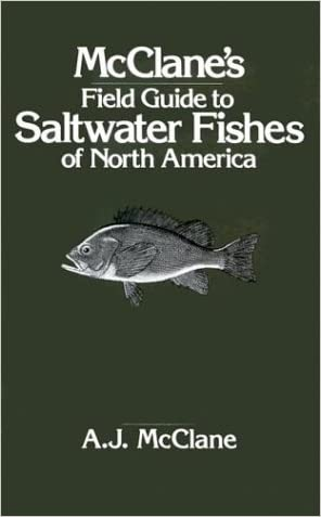 McClane's Field Guide to Saltwater Fishes of North America