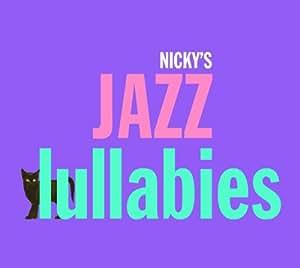 Nicky's Jazz Lullabies
