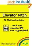 Elevator Pitch f�r Multilevelmarketing