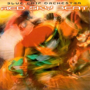 Blue Chip Orchestra - Red Sky Beat - Zortam Music
