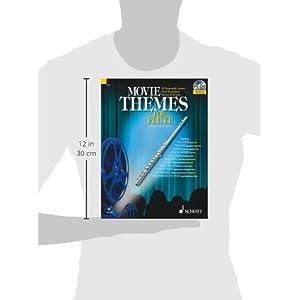 Movie Themes for Flute: 12 unvergessliche Melodien aus den größten Filmen aller Zeiten. Flöte. Au