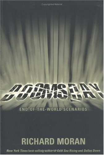Doomsday : End-Of-The-World Scenarios, RICHARD MORAN
