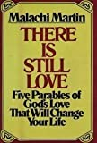 There Is Still Love: Five Parables of Gods Love That Will Change Your Life