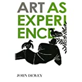 Art as Experience ~ John Dewey
