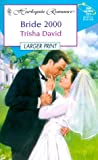 Bride 2000 (Millennium) - Larger Print (Larger Print, 431) (0373158319) by David, Peter