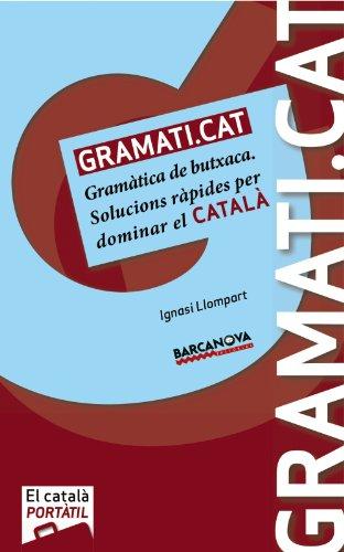 GRAMATI.CAT. Gramàtica De Butxaca (Materials Educatius - El Català Portàtil)