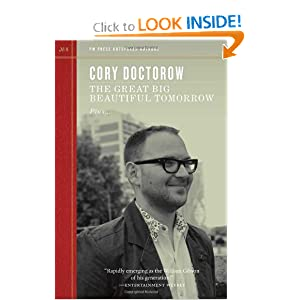 The Great Big Beautiful Tomorrow (Outspoken Authors) by Cory Doctorow