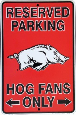PARKING SIGN. UNIVERSITY OF ARKANSAS RAZORBACKS 8X12 METAL PARKING SIGN at Amazon.com