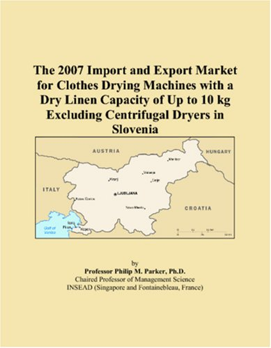 The 2007 Import And Export Market For Clothes Drying Machines With A Dry Linen Capacity Of Up To 10 Kg Excluding Centrifugal Dryers In Slovenia front-547072