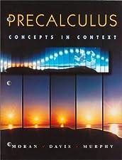 Precalculus Concepts in Context by Judy Flagg Moran