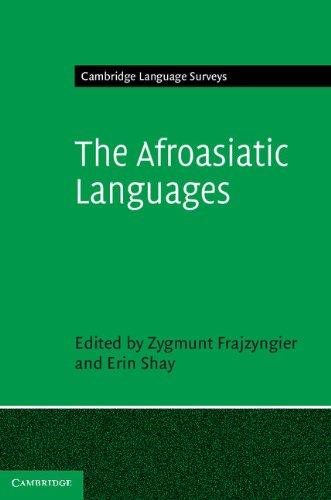 The Afroasiatic Languages Hardback (Cambridge Language Surveys)