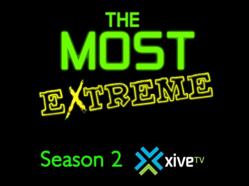 The Most Extreme: Season 2